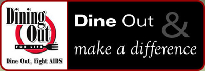 Dining Out for Life April292010 Dine Out for Life on April 29 and Join the Fight Against AIDS