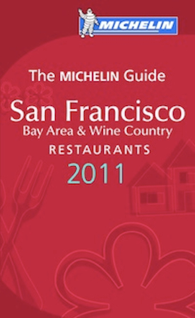 SF Michelin Guide 20111 San Francisco Restaurants Are Seeing Stars. Michelin Stars, That Is.