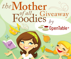 OpenTableMOF Win 100,000 Dining Rewards Points: Enter The Mother of All Foodies Giveaway!