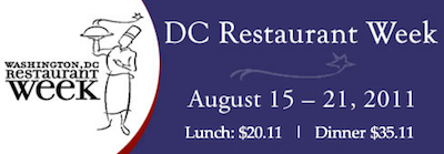 DC Restaurant Week 2011 Capitalize on D.C. Restaurant Week: $20.11 Lunches + $35.11 Dinners!