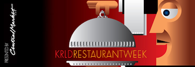 KRLD Restaurant Week 2011 Tune In to Dallas Fort Worth KRLD Restaurant Week This Weekend!