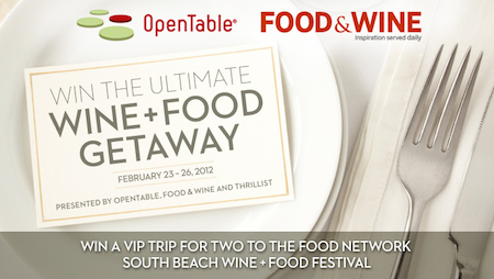 Ultimate Wine and Food Giveaway Win the Ultimate Wine + Food Getaway, From OpenTable, Thrillist and Food + Wine!