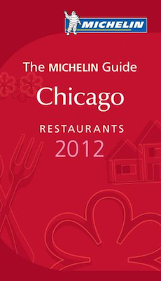 Chicago Michelin 2012 2012 Chicago Michelin Guide: Windy City Restaurants Seeing Stars!