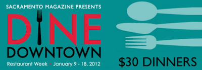 Dine Downtown Sacramento 2012 Washington D.C. Restaurant Week + Sacramento Dine Downtown Start Today!