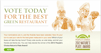 Best Green Restaurant Vote for The Nature Conservancy 2012 Peoples Choice Natures Plate Award!