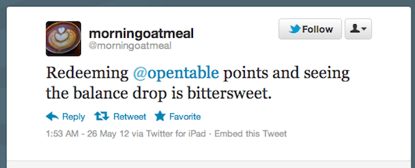 Tweet of the Week 060112 Tweet of the Week: Dining Rewards Redemption Song or Bittersweet Symphony?
