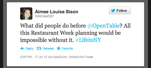 Tweet of the Day 072012 Tweet of the Week: Imagining Pre OT Life During NYC Restaurant Week