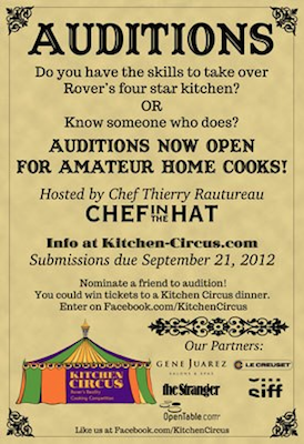 Kitchen Circus Home Cooks: Audition for Seattles Kitchen Circus with Chef Thierry Rautureau