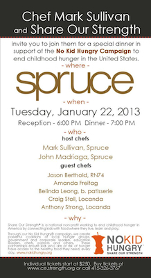 2013 NKH SF Spruce Invitation Final1 Chef Mark Sullivan Invites You to Support Share Our Strength + No Kid Hungry at Spruce in San Francisco on 1/22/13: OpenTable Diners Save $50 on Tickets!