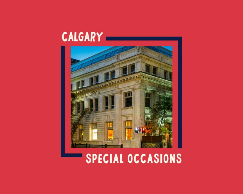 How You Can Still Celebrate Special Occasions With Calgary Restaurants During Coronavirus