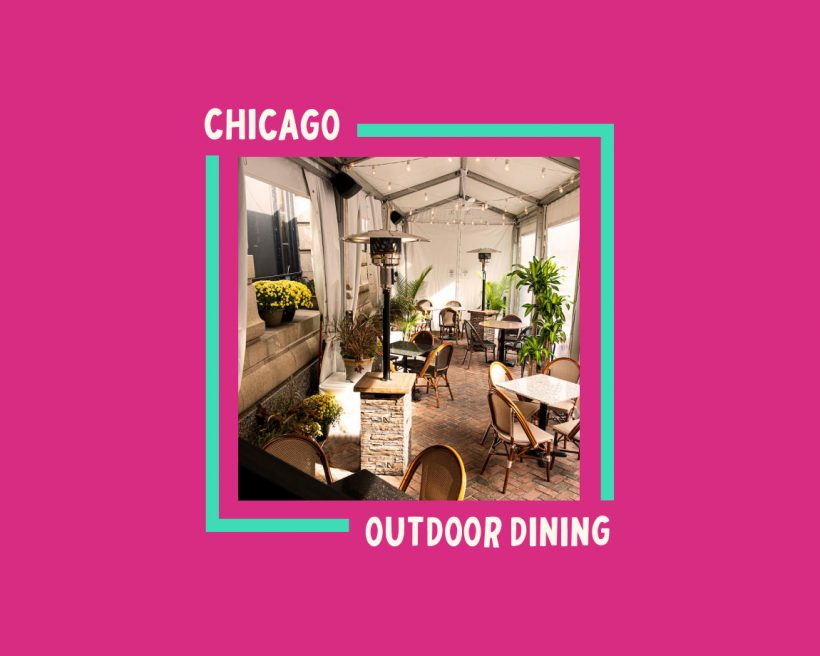 Get Cozy: Chicago's Best Winter Outdoor Dining for 2020
