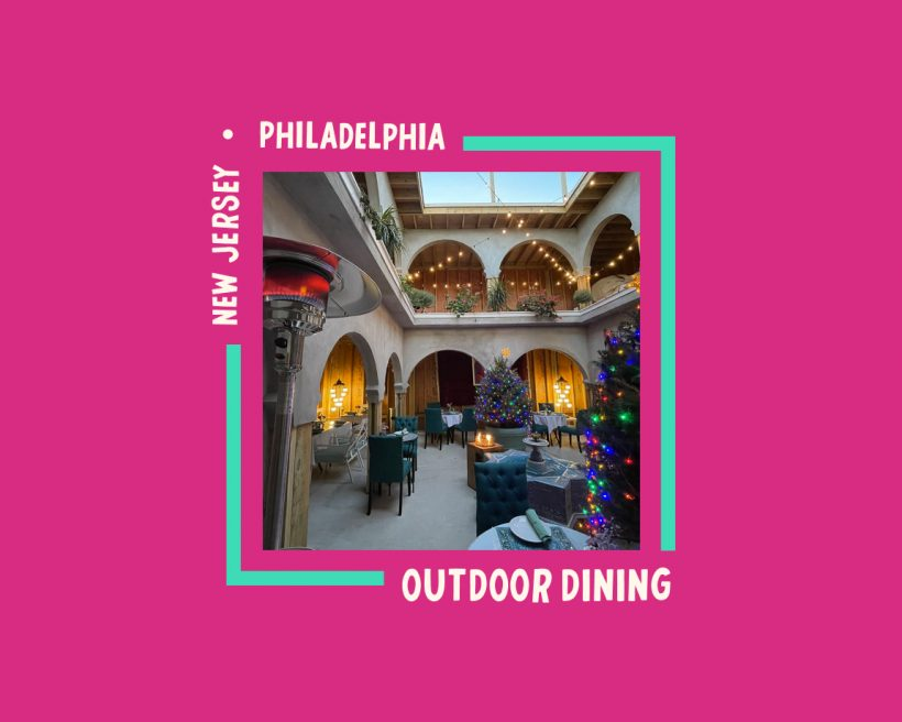 The Best Restaurants for Winter Outdoor Dining Across Philadelphia and New Jersey