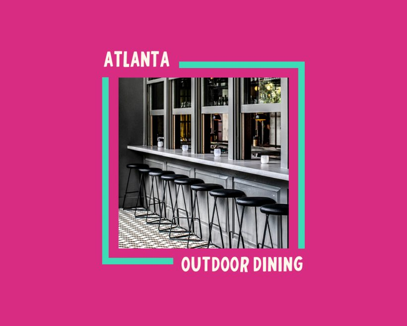Atlanta's Best Patios for Winter Outdoor Dining